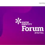 Know Identity Forum – digital