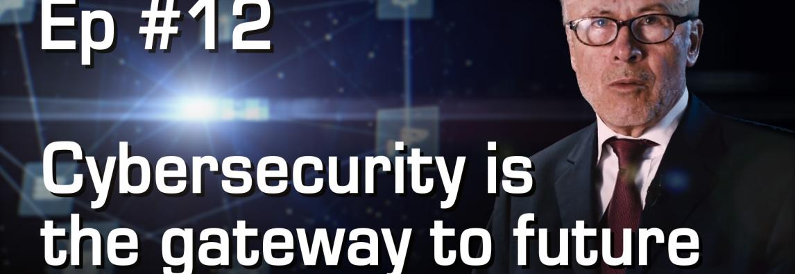 Cybersecurity is the gateway to future success of IoT | #12