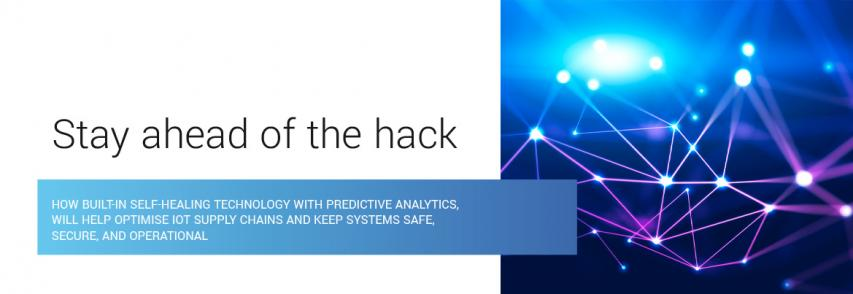 ELIoT Pro White Paper Series Part 4: Stay ahead of the hack