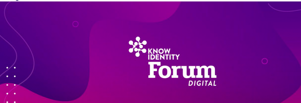 Know Identity Forum – digital